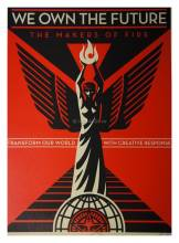 Shepard Fairey We Own The Future Druck
